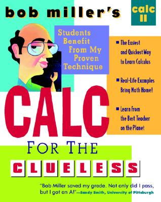 Image for Bob Miller's Calc for the Cluless: Calc II
