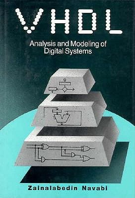 Image for VHDL ANALYSIS AND MODELING OF DIGITAL SYSTEMS