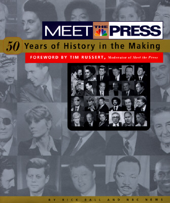 Image for Meet the Press: 50-Years of History in the Making (Signed)