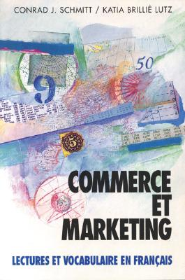 Image for Commerce Et Marketing: Lectures Et Vocabulaire En Francais