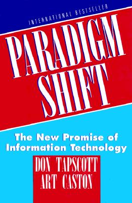 Image for Paradigm Shift: The New Promise of Information Technology