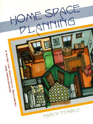 Image for Home Space Planning: A Guide for Architects, Designers, and Home Owners