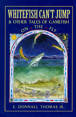 Image for Whitefish Can't Jump & Other Tales of Gamefish on