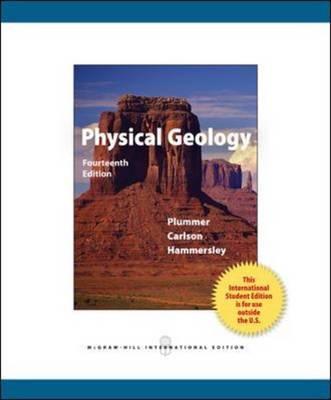 Physical Geology 14th Edition, Charles (Carlos) C. Plummer (Author), Diane H. Carlson (Author), Lisa Hammersley (Author)