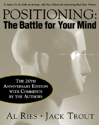Image for Positioning: The Battle for Your Mind, 20th Anniversary Edition