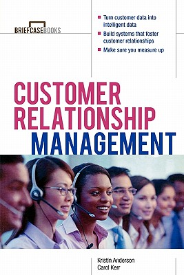 Image for Customer Relationship Management (Briefcase Books Series)