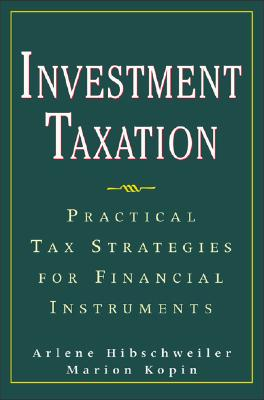 Image for Investment Taxation : Practical Tax Strategies for Financial Instruments