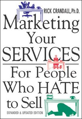 Image for Marketing Your Services : For People Who Hate to Sell