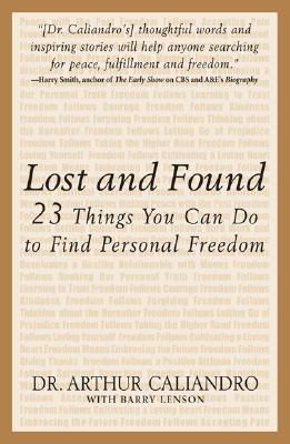 Image for Lost and Found : The 23 Things You Can Do to Find Personal Freedom
