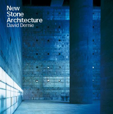 New Stone Architecture, David Dernie  (Author)