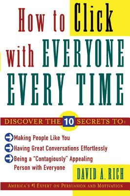 How to Click With Everyone Every Time, David Rich