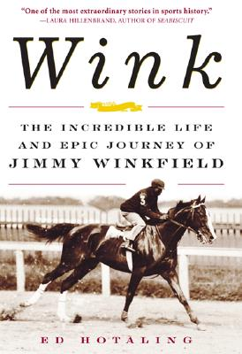 Image for Wink: The Incredible Life and Epic Journey of Jimmy Winkfield