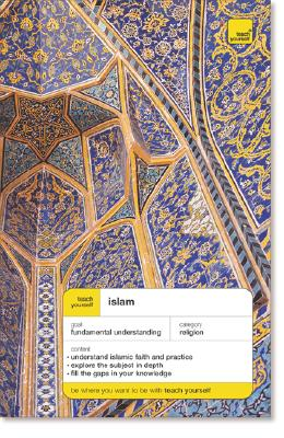 Teach Yourself Islam (Teach Yourself (McGraw-Hill)), Maqsood, Ruqaiyyah Waris