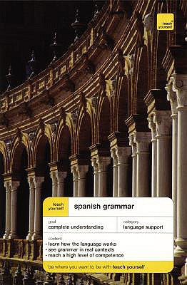 Image for Teach Yourself Spanish Grammar (TY: Language Guides)