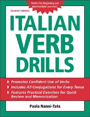 Italian Verb Drills, Paola Nanni-Tate