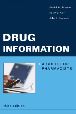 Image for Drug Information: A Guide for Pharmacists (Malone, Drug Information)