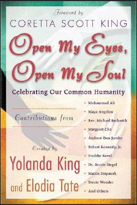 Image for Open My Eyes, Open My Soul: Celebrating Our Common Humanity