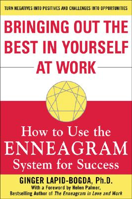 Image for Bringing Out the Best in Yourself at Work : How to Use the Enneagram System for Success
