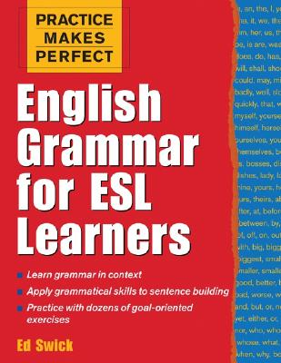 Image for Practice Makes Perfect: English Grammar for ESL Learners (Practice Makes Perfect Series)