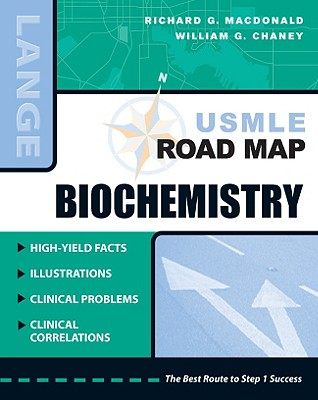 USMLE Road Map Biochemistry (LANGE USMLE Road Maps), Macdonald & Chaney