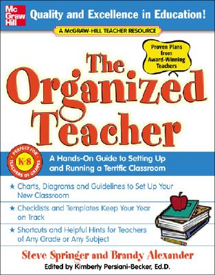 Image for The Organized Teacher: A Hands-On Guide to Setting Up and Running a Terrific Classroom