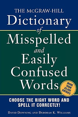 Image for The McGraw-Hill Dictionary of Misspelled and Easily Confused Words