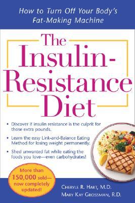 INSULIN RESISTANCE DIET, THE, HART & GROSSMAN