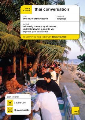 Teach Yourself Thai Conversation (3CD's + Guide), Smyth, David