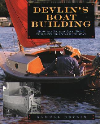 Image for Devlin's Boatbuilding: How to Build Any Boat the Stitch and Glue Way
