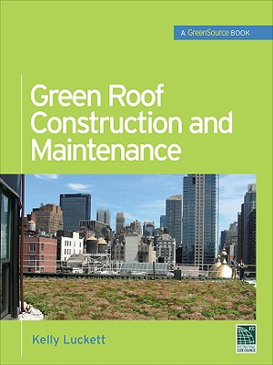 Green Roof Construction And Maintenance, Luckett, Kelly