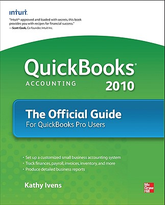 Image for QUICKBOOKS 2010 FINANCIAL SOFTWARE THE OFFICIAL GUIDE FOR QUICKBOOKS PRO USERS