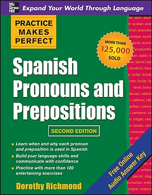 Image for Practice Makes Perfect Spanish Pronouns and Prepositions