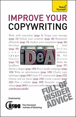 Image for Improve Your Copywriting: A Teach Yourself Guide