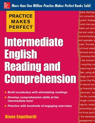 Image for Practice Makes Perfect Intermediate English Reading and Comprehension