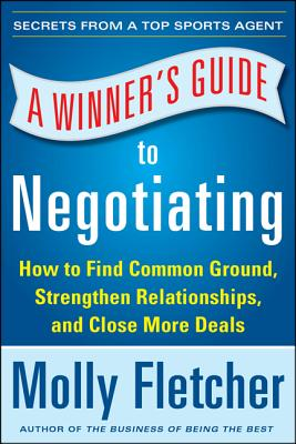 Image for A Winner's Guide to Negotiating: How Conversation Gets Deals Done