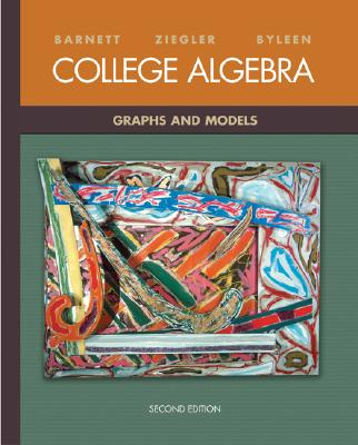 Image for College Algebra: Graphs and Models