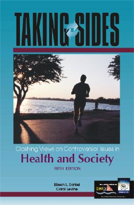 Image for Taking Sides: Clashing Views on Controversial Issues in Health and Society