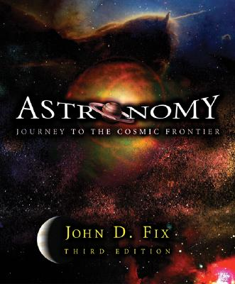 Image for Astronomy: Journey to the Cosmic Frontier