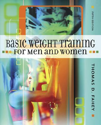 Image for BASIC WEIGHT TRAINING FOR MEN AND WOMEN