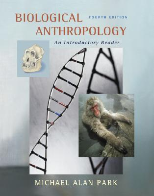 Image for Biological Anthropology: An Introductory Reader