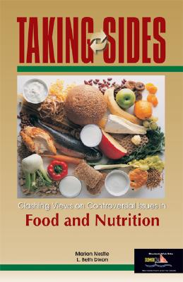 Image for Taking Sides: Clashing Views on Controversial Issues in Food and Nutrition (Taking Sides)
