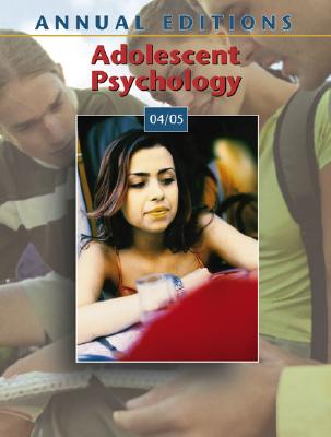 Image for Annual Editions: Adolescent Psychology 04/05 (Annual Editions)