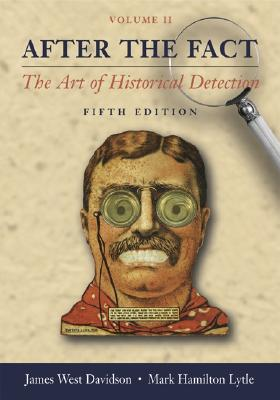 Image for After the Fact, Volume II, with Primary Source Investigator CD: The Art of Historical Detection