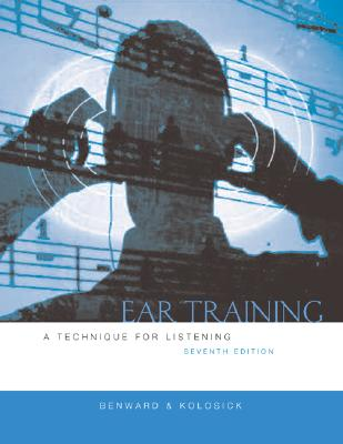 Ear Training w/Transcription CD 7th Edition, Bruce Benward (Author), J. Timothy Kolosick (Author)