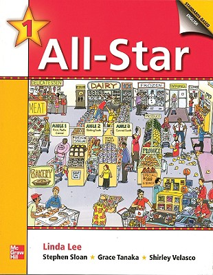 All-Star - Book 1 (Beginning) - Student Book w/ Audio Highlights (Bk. 1), Linda Lee (Author), Jean Bernard (Author), Kristin Sherman (Author), Stephen Sloan (Author), Grace Tanaka (Author), Shirley Velasco (Author)