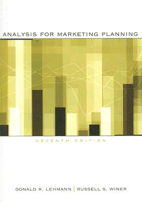 Analysis for Marketing Planning (Irwin Marketing), Lehmann, Donald; Winer, Russell