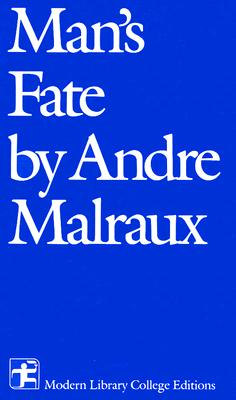 Image for Man's Fate (Modern Library College Editions)