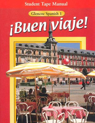 Image for ¡Buen viaje! Level 1, Student Tape Manual (GLENCOE SPANISH)