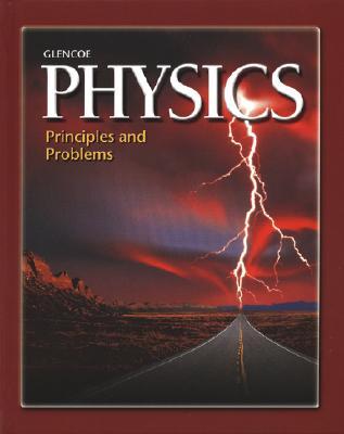 Glencoe Physics: Principles and Problems (Glencoe Science Professional), Paul W. Zitzewitz