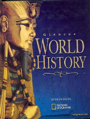 Glencoe World History, McGraw-Hill; Glenco